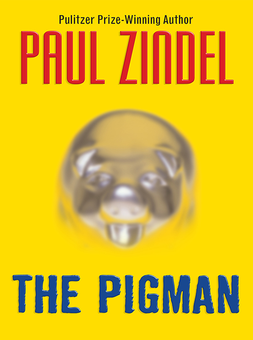 The Pigman By: Paul Zindel