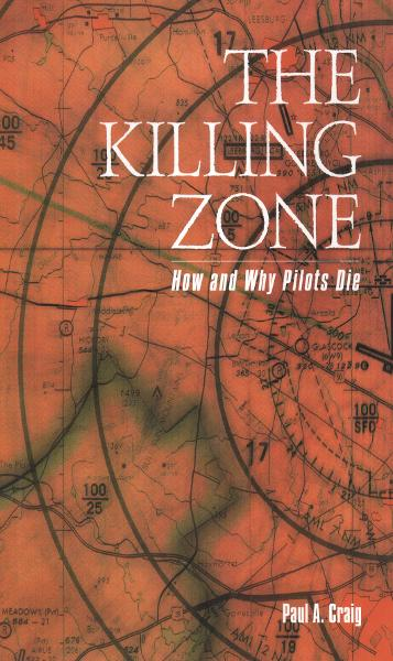 The Killing Zone: How & Why Pilots Die