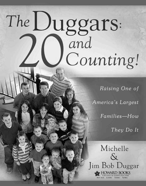 The Duggars: 20 and Counting! By: Jim Bob Duggar,Michelle Duggar