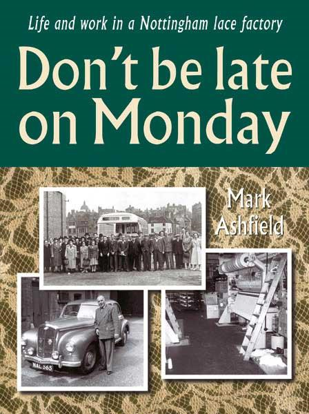 Don't be late on Monday By: Mark Ashfield