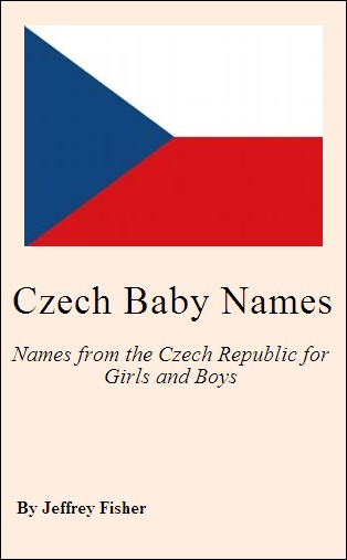 Czech Baby Names: Names from the Czech Republic for Girls and Boys