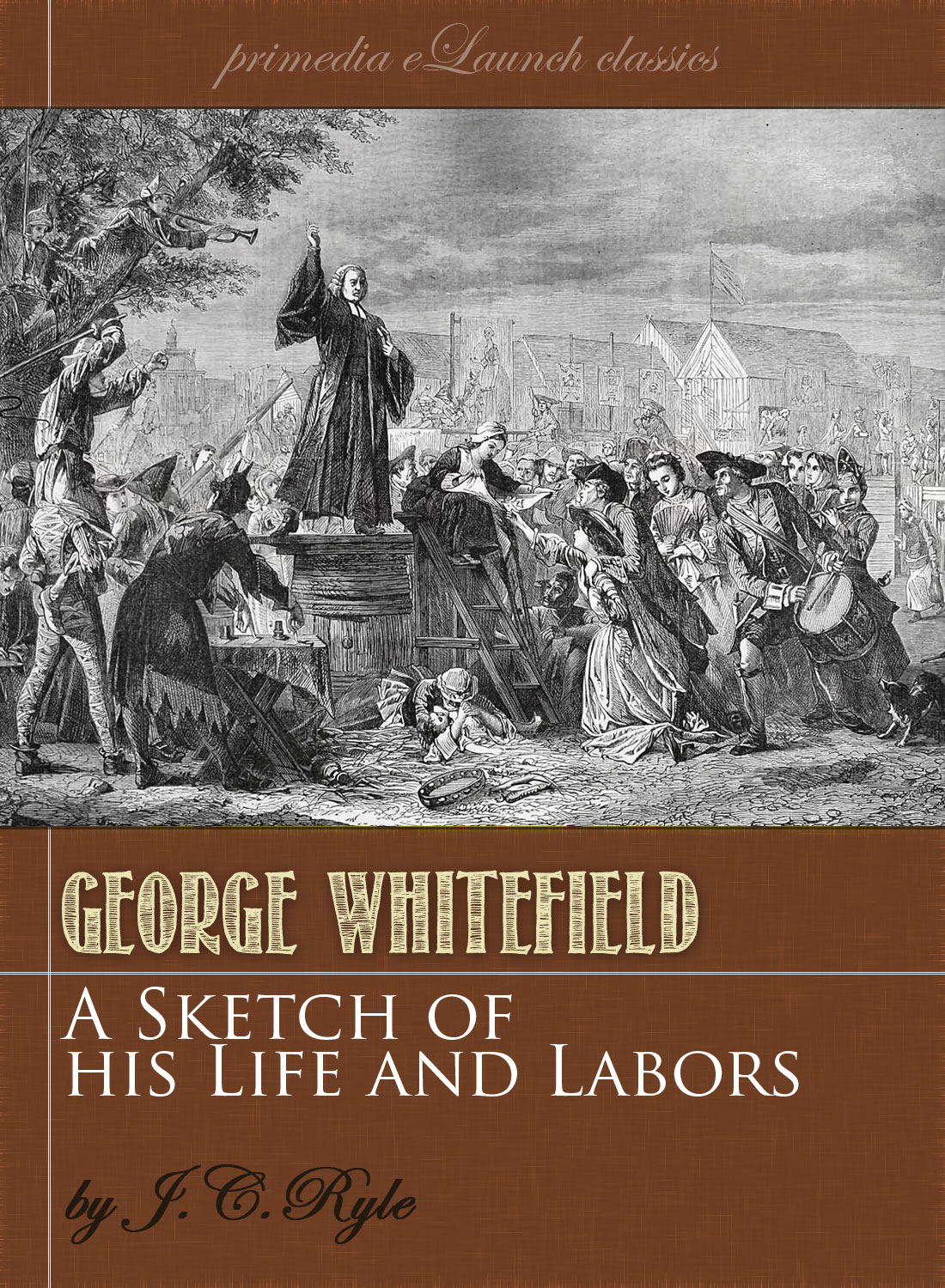A Sketch of the Life and Labors of George Whitefield