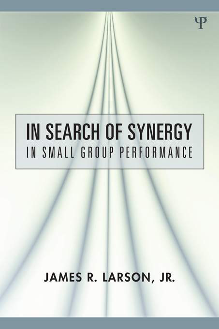 In Search of Synergy in Small Group Performance