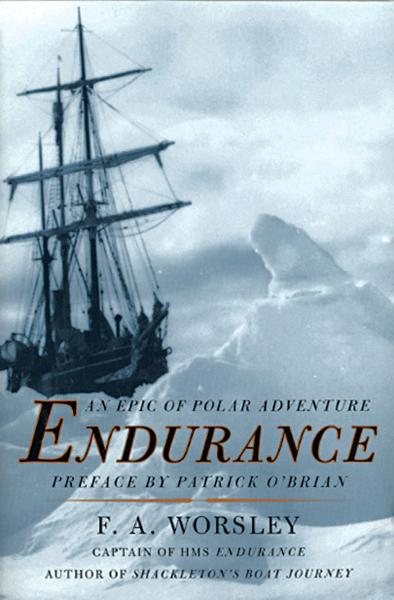 Endurance By: Frank Arthur Worsley