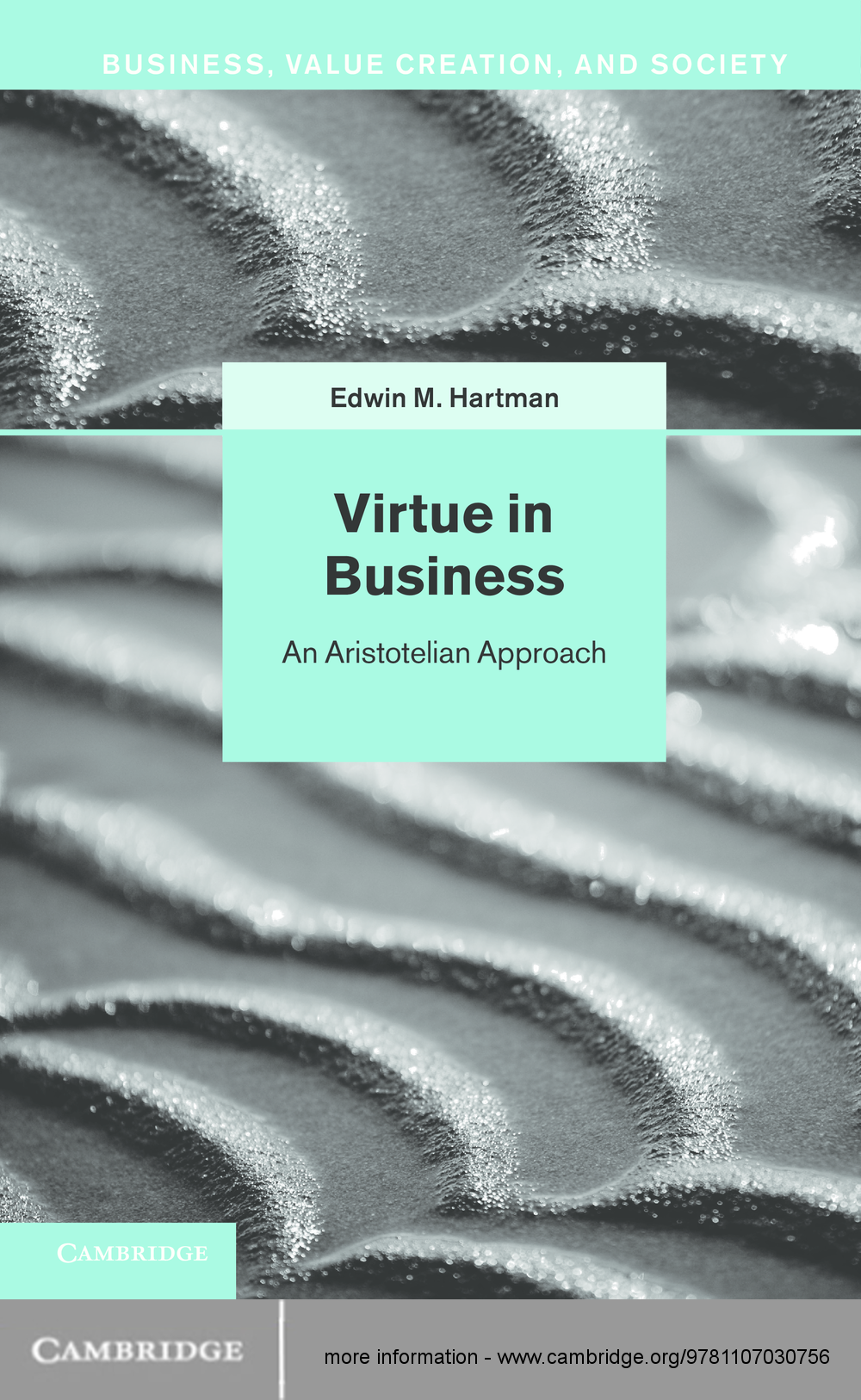 Virtue in Business Conversations with Aristotle