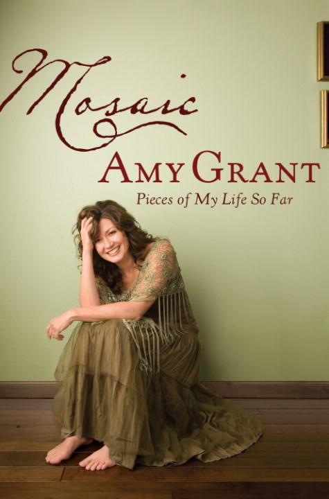 Mosaic By: Amy Grant