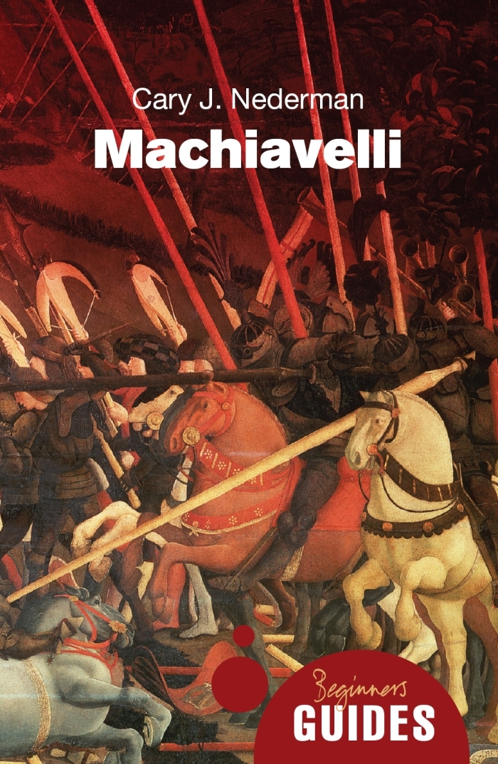 Machiavelli By: Cary J. Nederman