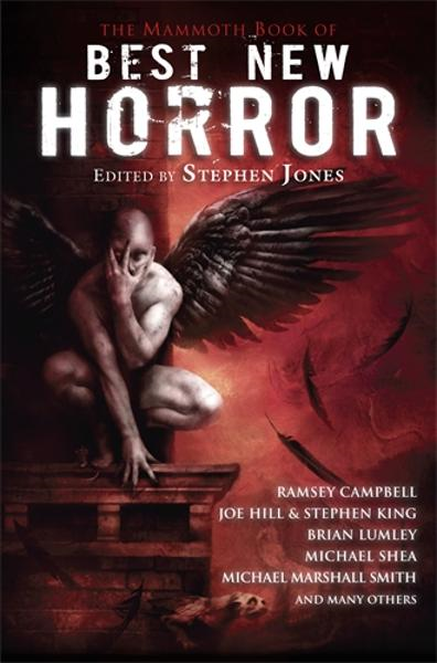 The Mammoth Book of Best New Horror 21 By: Stephen Jones