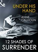 Picture of - Under His Hand (12 Shades of Surrender Series) (for fans of Fifty Shades by E. L. James)