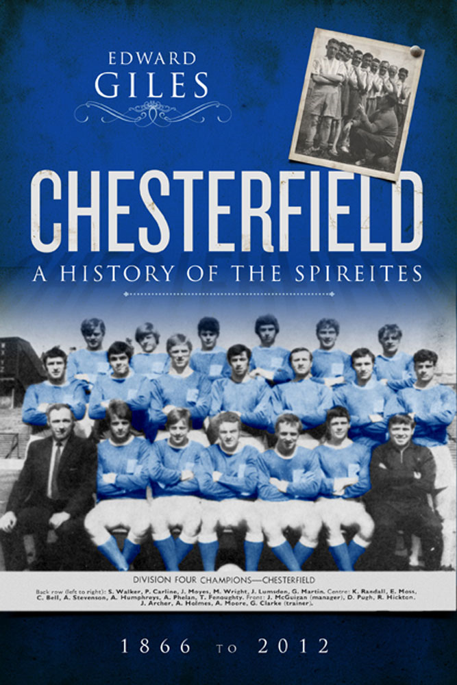 Chesterfield: A History of the Spireites