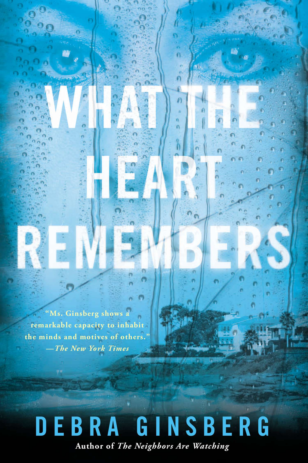 What the Heart Remembers By: Debra Ginsberg