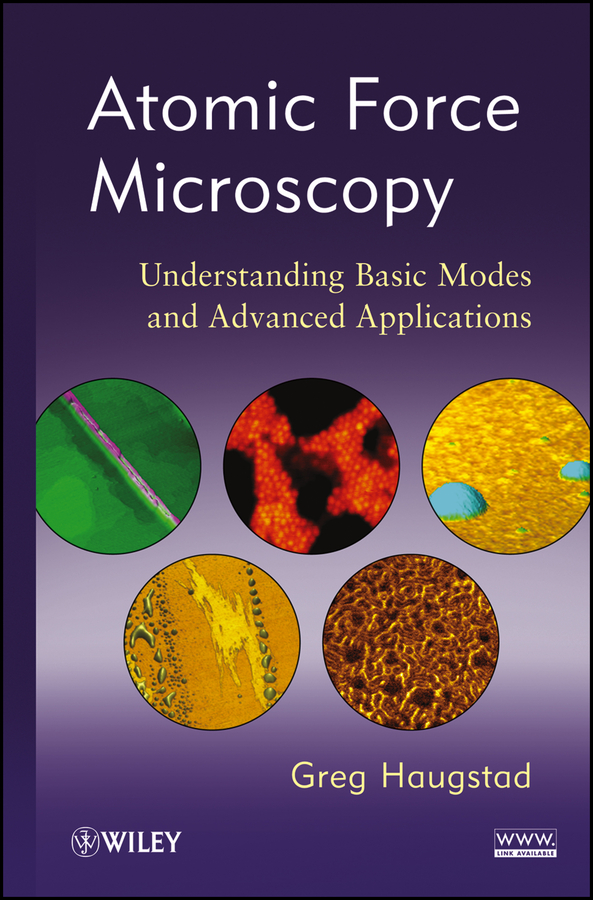 Atomic Force Microscopy By: Greg Haugstad