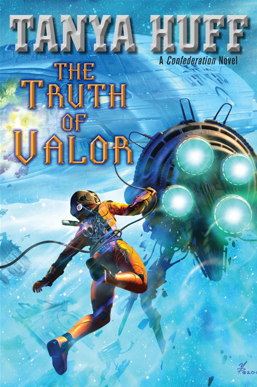 The Truth of Valor By: Tanya Huff