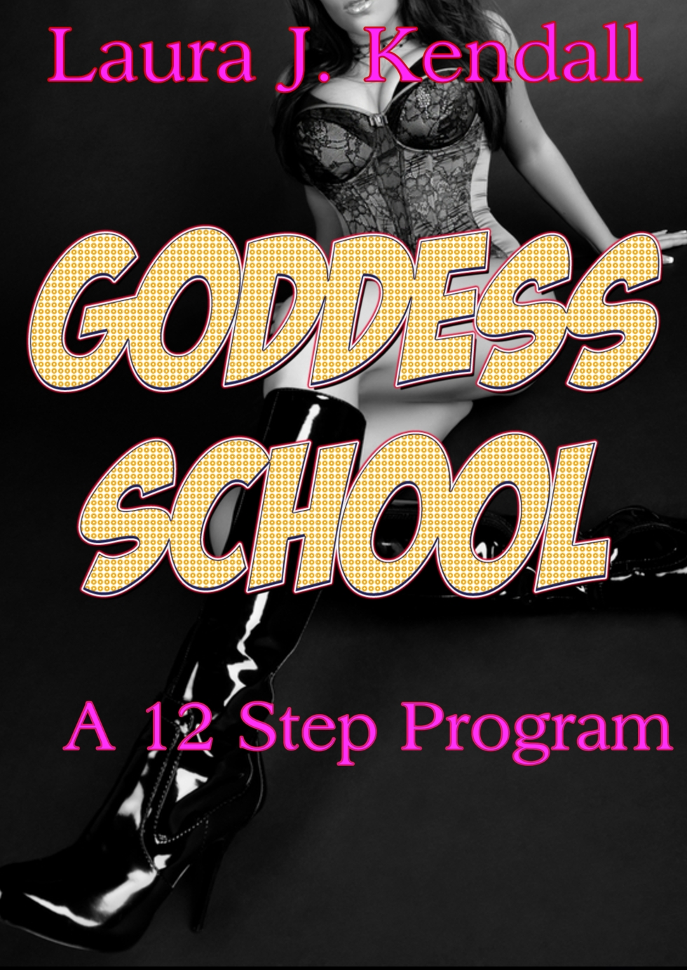 Goddess School - A 12 Step Program