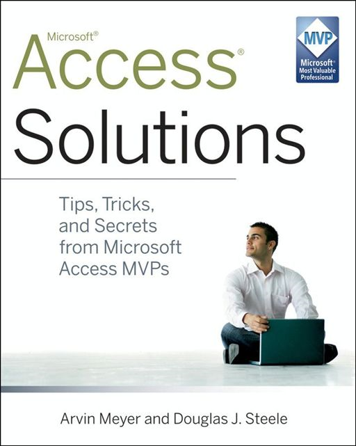 Access Solutions By: Arvin Meyer,Douglas J. Steele