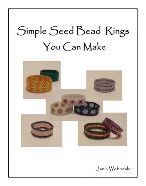 Simple Seed Bead Rings You Can Make By: Janis Websdale