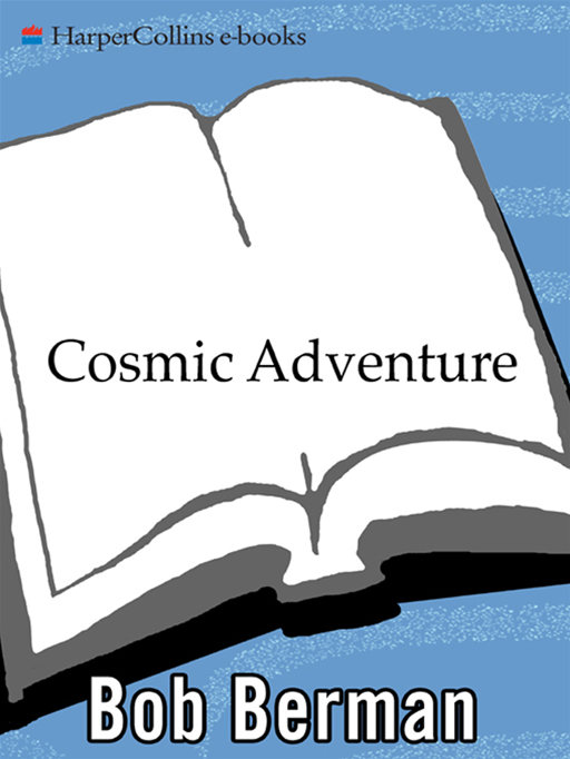Cosmic Adventure By: Bob Berman