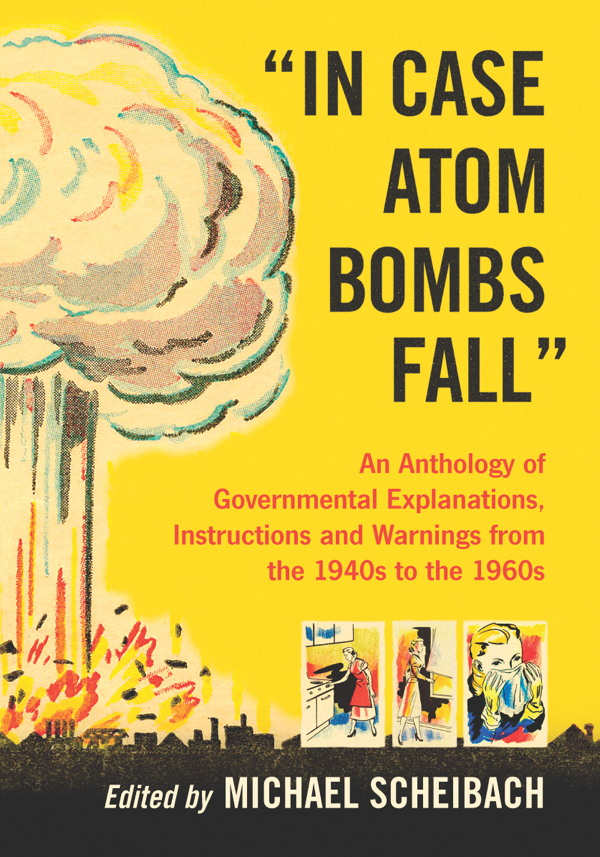 """In Case Atom Bombs Fall"""