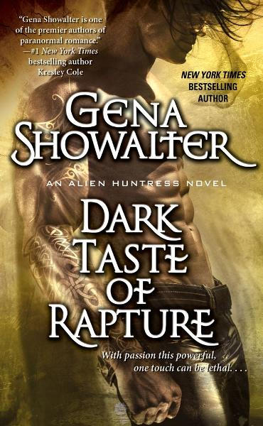 Dark Taste of Rapture By: Gena Showalter