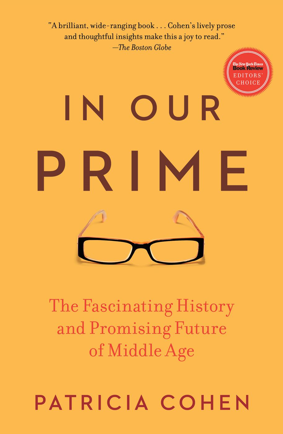 In Our Prime By: Patricia Cohen