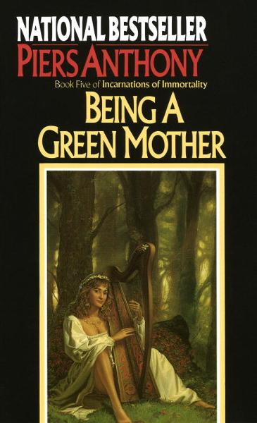 Being a Green Mother By: Piers Anthony