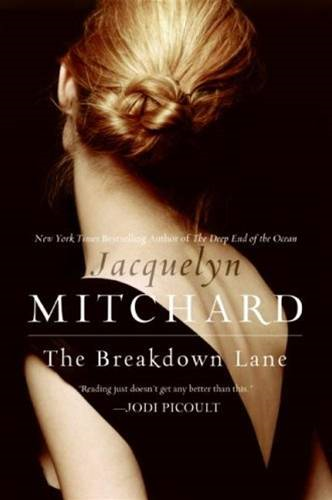 The Breakdown Lane By: Jacquelyn Mitchard