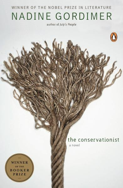 The Conservationist By: Nadine Gordimer