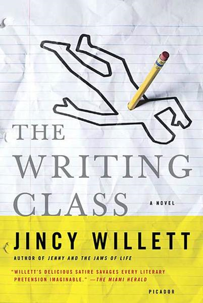 The Writing Class By: Jincy Willett