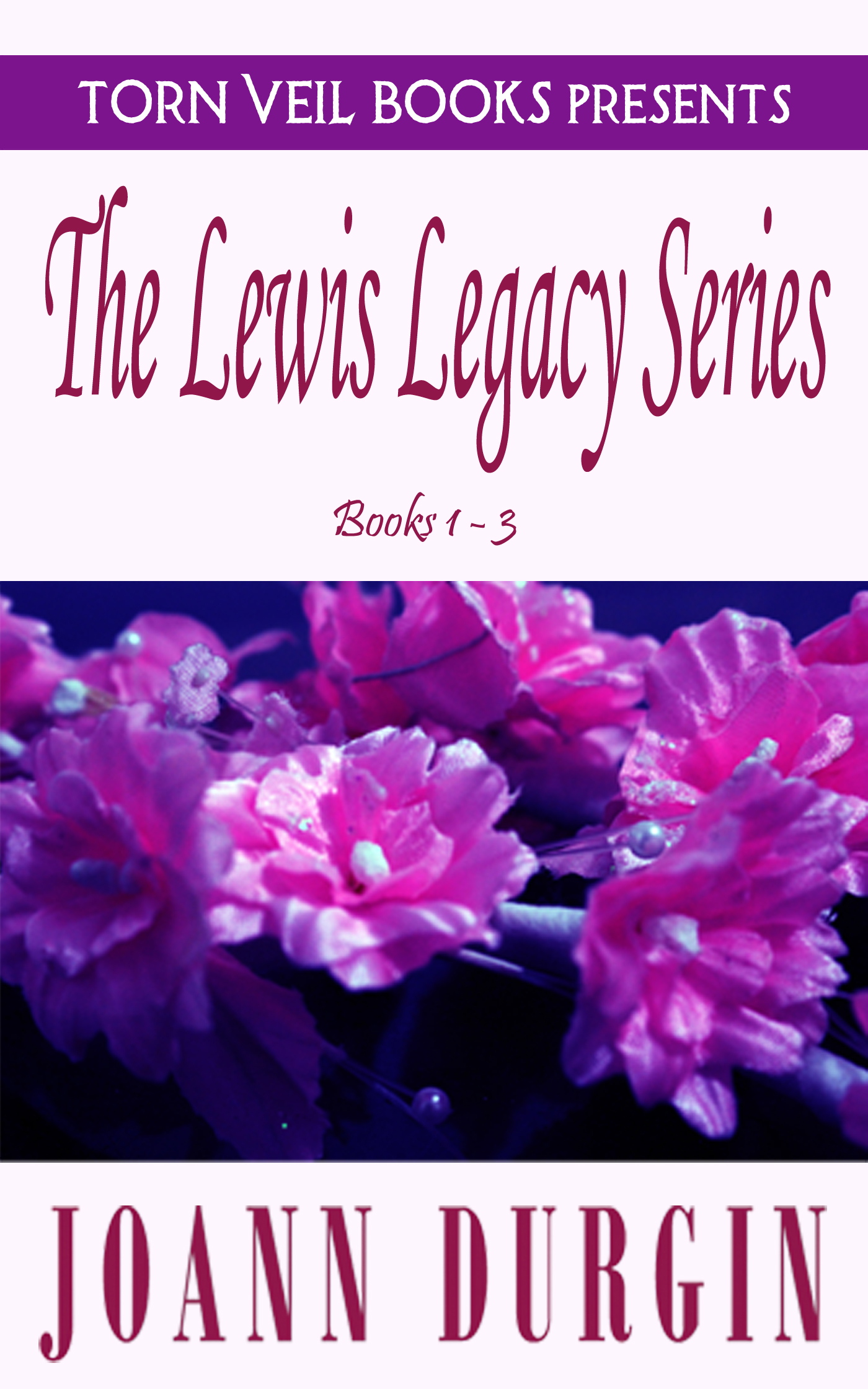 The Lewis Legacy Series, Books 1-3: A Christian Romance Boxed Set