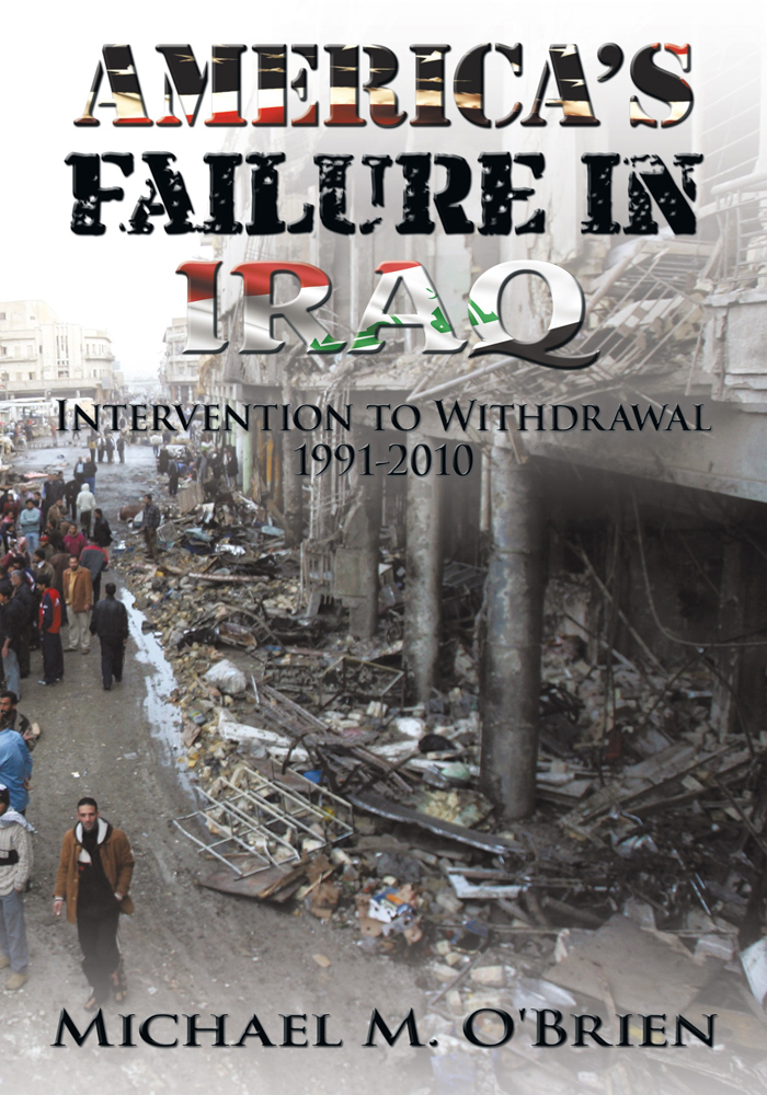 Americas Failure In Iraq
