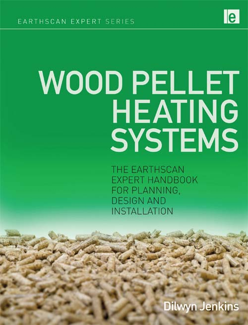 Wood Pellet Heating Systems By: Dilwyn Jenkins