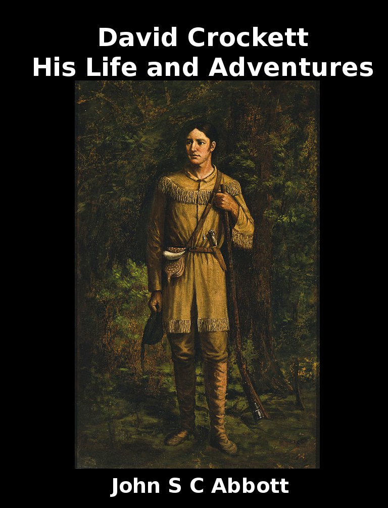 David Crockett-His Life and Adventures