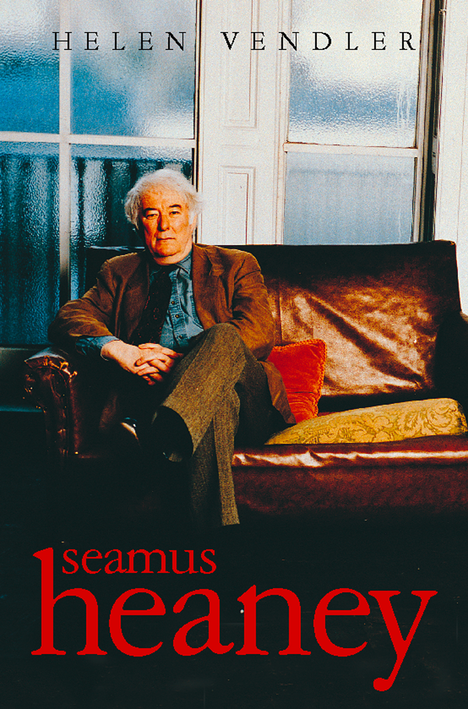 Seamus Heaney (Text Only) By: Helen Vendler