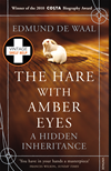 The Hare With Amber Eyes: A Hidden Inheritance: