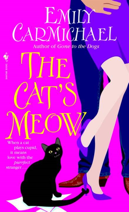 The Cat's Meow By: Emily Carmichael