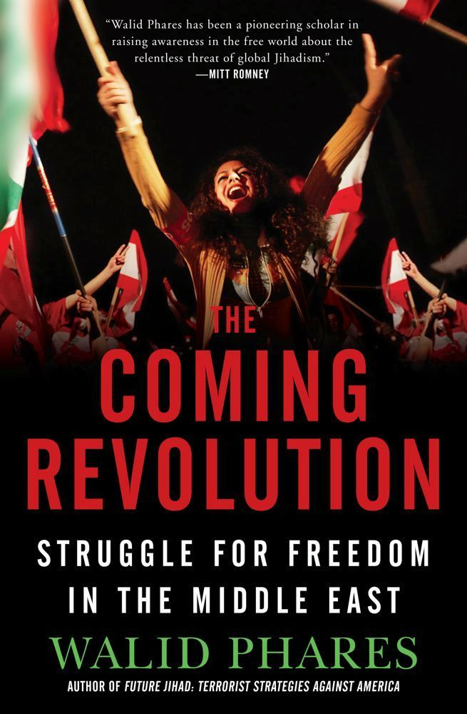 The Coming Revolution By: Walid Phares