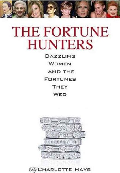 The Fortune Hunters By: Charlotte Hays