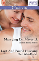 Cherish Duo/marrying Dr. Maverick/lost And Found Husband: