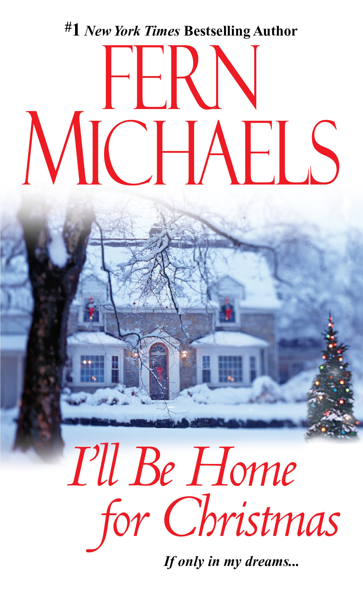 I'll Be Home for Christmas By: Fern Michaels