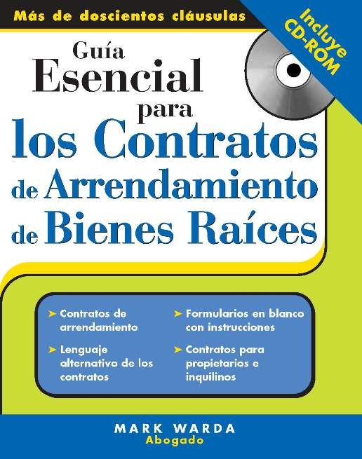 Guía Esencial Para los Contratos de Arrendamiento de Bienes Raices: Essential Guide to Real Estate Leases