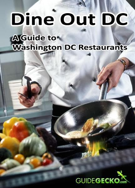 Dine Out DC: Guide to Washington DC Restaurants By: Megan Tyson
