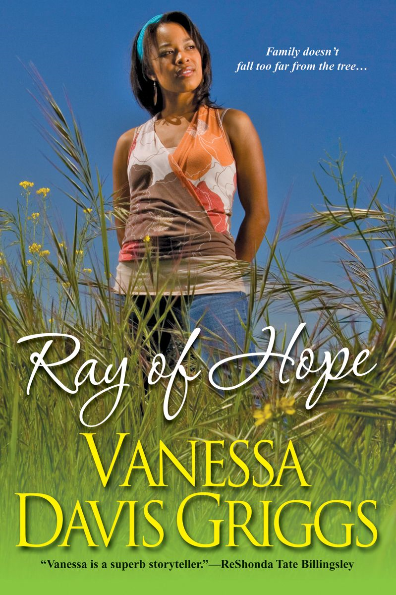 Ray of Hope By: Vanessa Davis Griggs