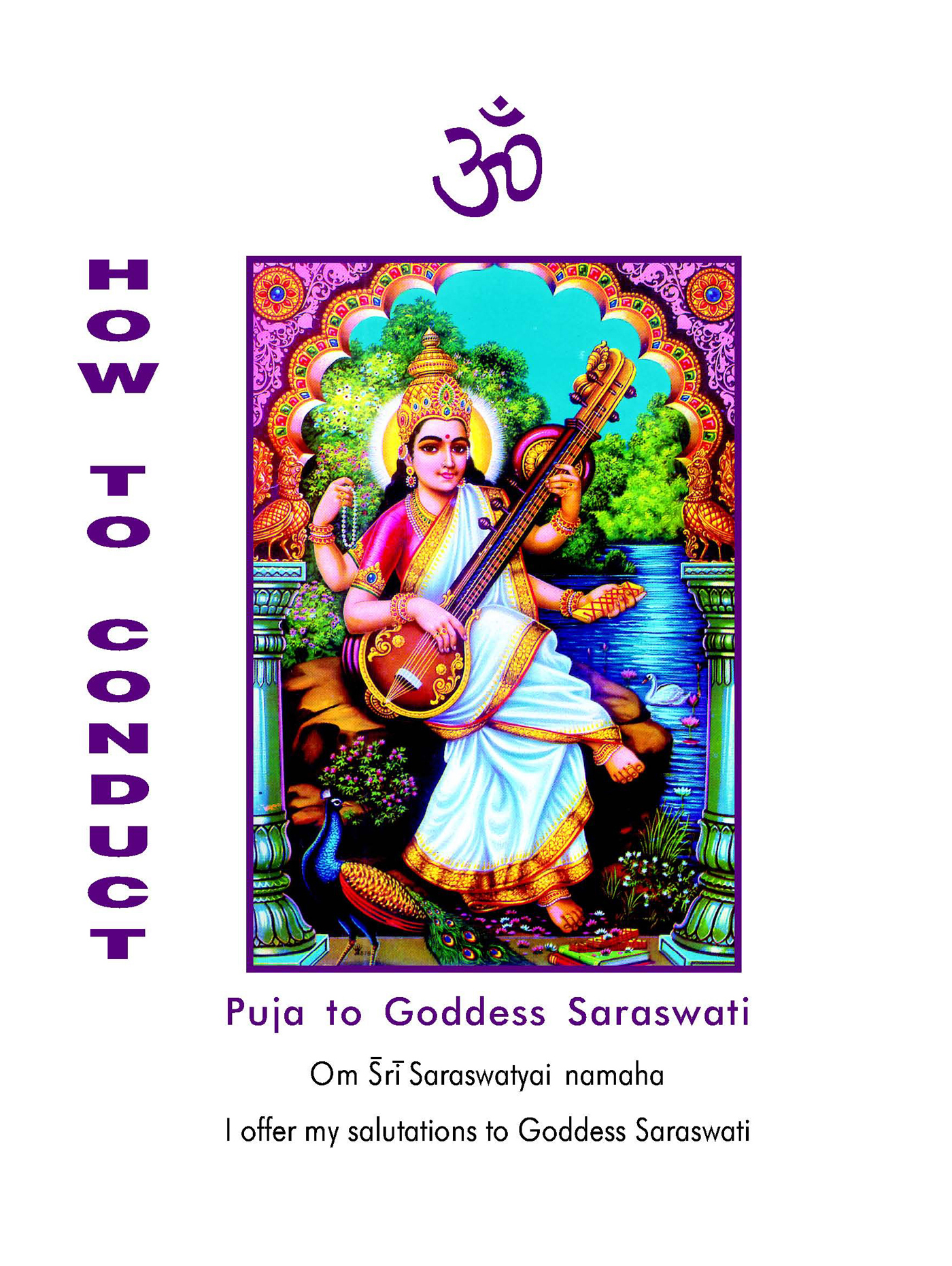 How To Conduct Puja to Saraswati By: Dr. A. V. Srinivasan