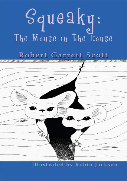 Squeaky: The Mouse in the House