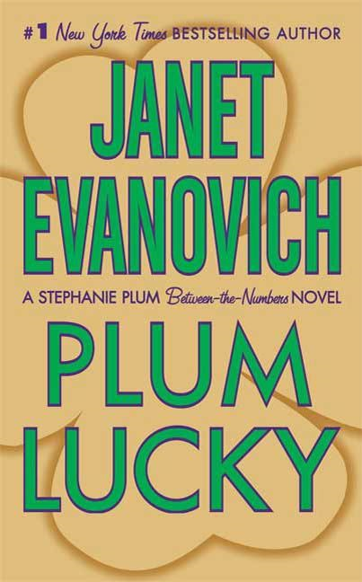 Plum Lucky By: Janet Evanovich