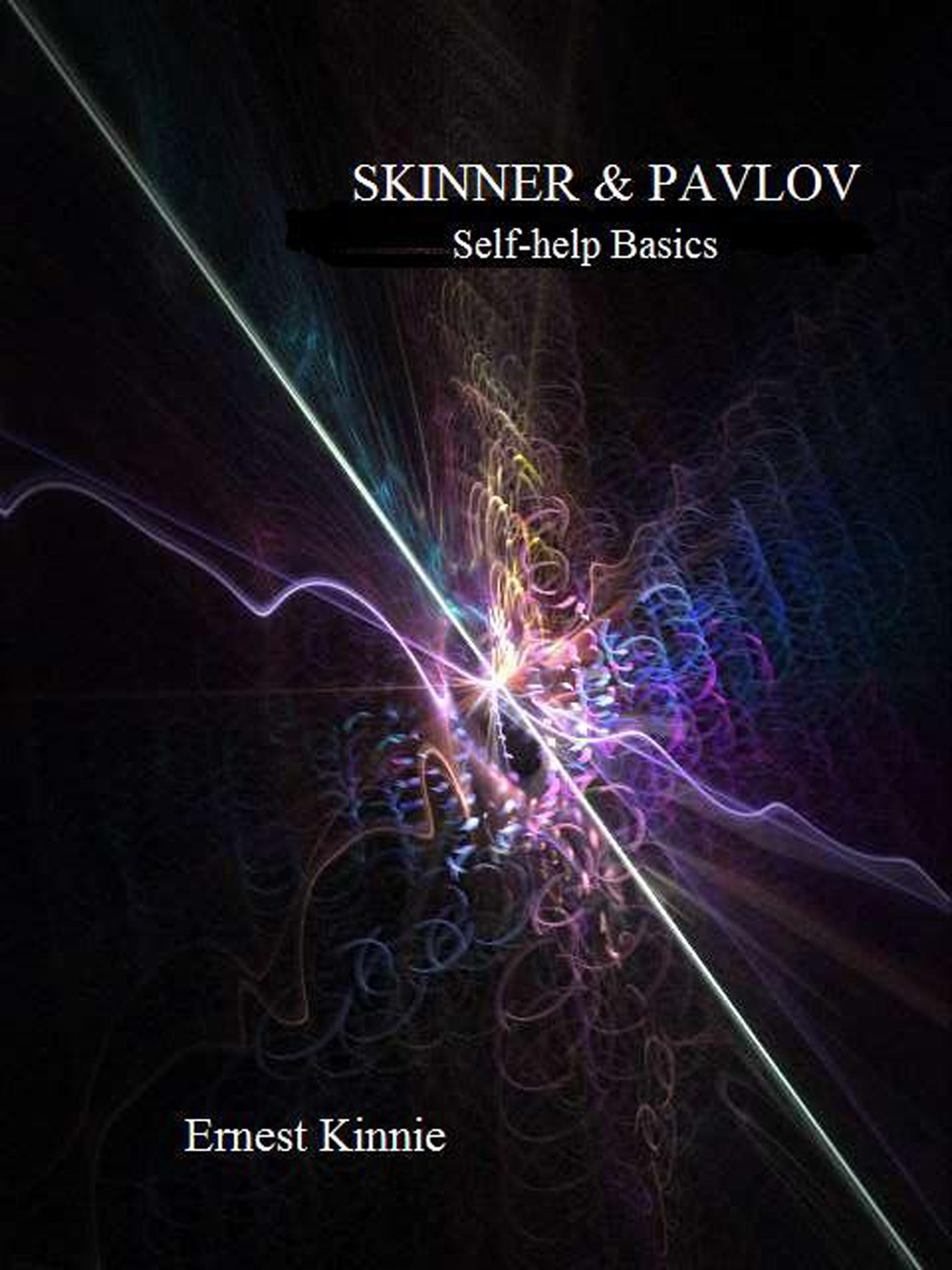 Skinner and Pavlov---how you are being controlled By: Ernest Kinnie