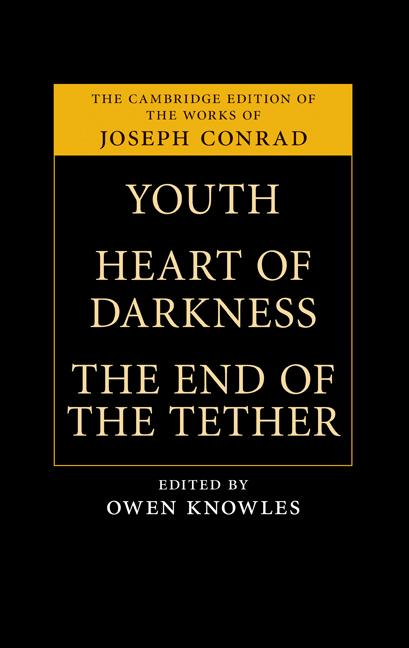 Joseph Conrad - Youth; Heart of Darkness; The End of the Tether (Penguin Classics)