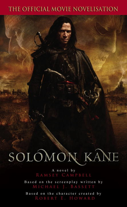 Solomon Kane By: Ramsey Campbell
