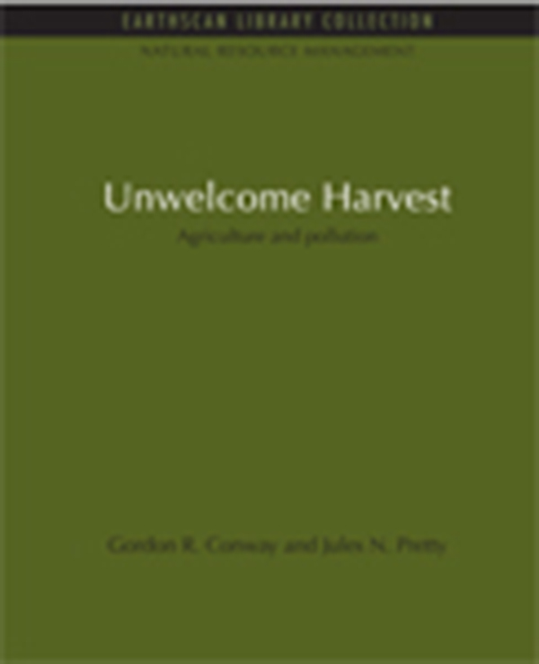 Unwelcome Harvest Agriculture and pollution