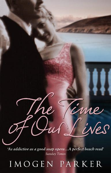 The Time Of Our Lives By: Imogen Parker